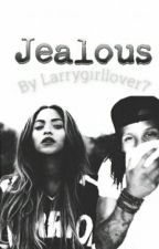 Jealous  by Larrygirllover7