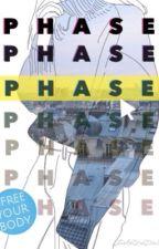 Phase by JusteUneVieBanake