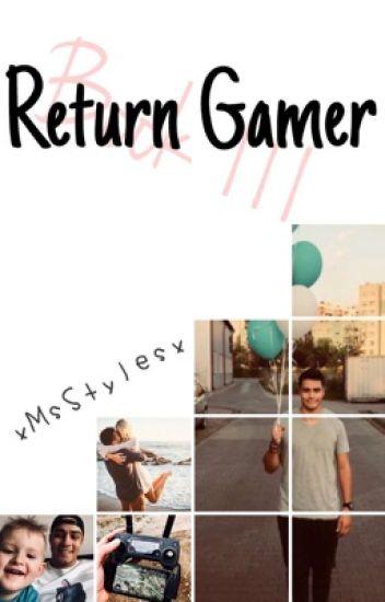 Return Gamer//Wierzgoń(book III) [CHWILOWO ZAWIESZONE]