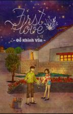 First Love  by Dao_BNH