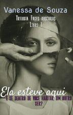 Ela Esteve Aqui by veronicaliteoficial
