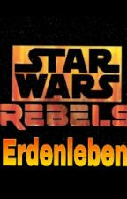Star Wars Rebels Erdenleben *Pausiert* by Delfingirl
