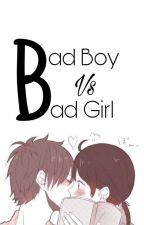 Bad Boy Vs Bad Girl by Shera1605