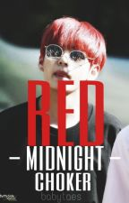 Red Midnight Choker|| taekook fic|| by babytaes