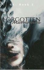GL Book 2: Forgotten Memories by miseREEEY