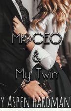 Mr. Ceo & My Twin.  by ACZBH183