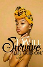 I Will Survive by curvana