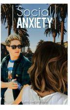 Social anxiety -njh-  [TERMINÉE] by JustInLoveWithNiallx