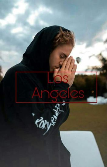 • Los Angeles • Fanfiction • Bieber •