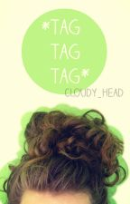 *tag tag tag* by cloudy_head