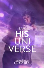 His Universe | ✓ by smiling_soul