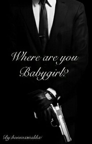 Where Are You Babygirl?