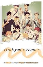 Haikyuu X Reader by Vehinee