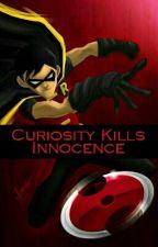 Curiosity Kills Innocence by HomicidalLunatic