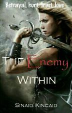 The Enemy Within by Sinaidkincaid16