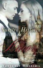 Nuestra historia de amor  by ycvg123