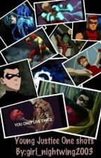 Young Justice One Shots by girl_nightwing2003