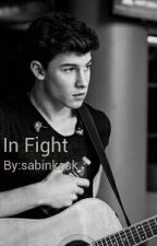 In Fight||Shawn Mendes|| by tabruneta