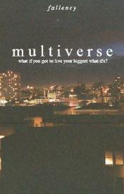 multiverse by fallency