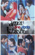 Arnav-Khushi One Shots! [Book 1] by Kiddo_Star