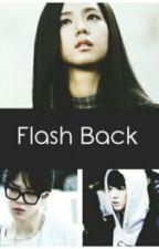 Flash Back [Black Pink] [BTS] by Reg_nana012