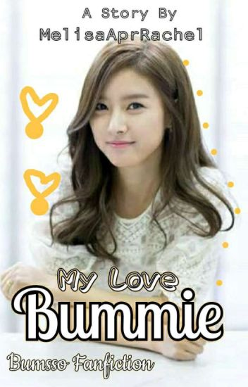 My Love Bummie [Completed]