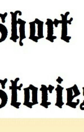 Wattpad Short Stories by Holly_Hotstuff