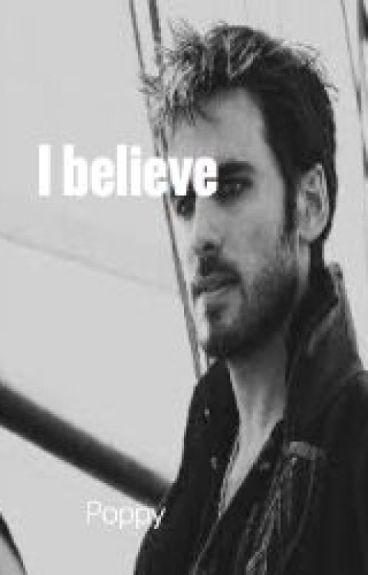 I Believe (A Killian Jones Story) ouat