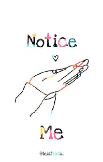 Notice Me   Marichat