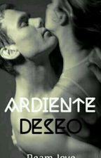 Ardiente Deseo by DeamLove