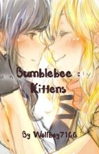 Bumblebee :kittens  by wolfboy7106