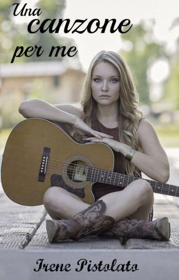 Una canzone per me