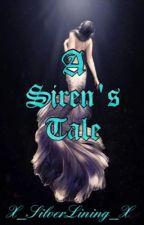A Sirens tale  by X_SilverLining_X