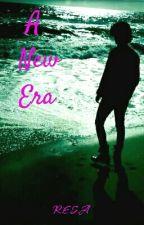 A New Era by mariesaras