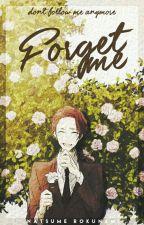 Forget Me by Natsu_Roku