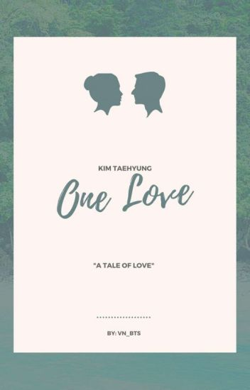 one love ✖ Taehyung