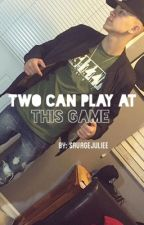 Two Can Play at This Game *k.a* by savagejuliee