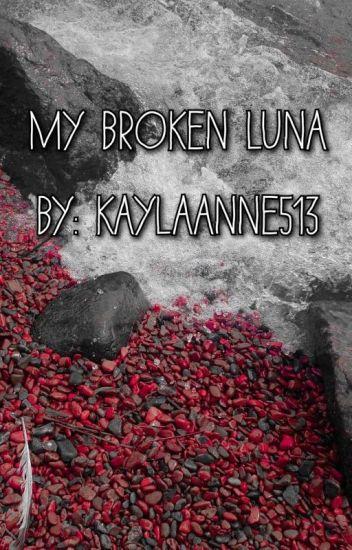 Broken Luna