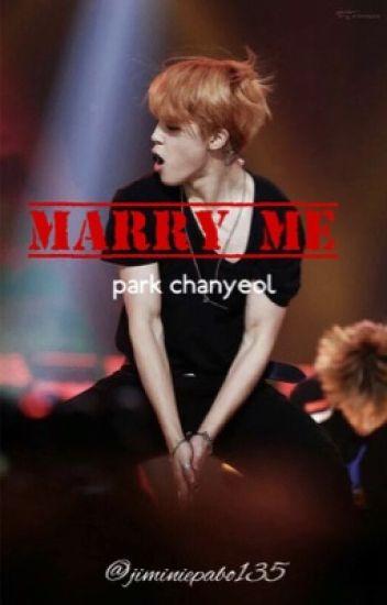 |marry me| - p. chanyeol