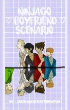 Ninjago Boyfriend Scenarios!! by Natsume_Blue_1292