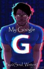 My Google by BayBayM74
