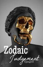 Zodiac Judgement✅ by Typingrrrl