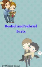 Destiel And Sabriel Texts by Official-Satan