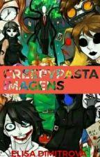 Creepypasta Imagens  by XxMissLizzyxX