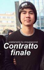 4) Contratto finale; (Adattamento Calum Hood) by cinquesecondi