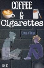 Coffee & Cigarettes - creek  by NaniTheQuiznak
