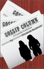 Gossip Column (Carmilla Fanfic) by lizzybradwell