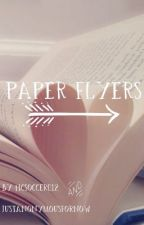 Paper Flyers by hcsoccer012