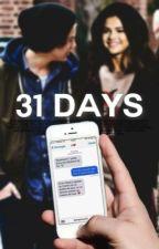 31 days || HS by AlexLove13