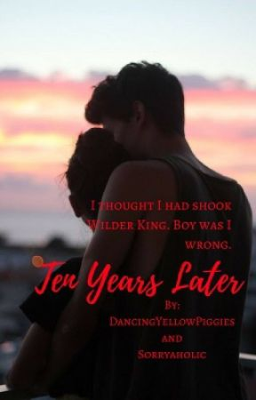 Ten Years Later by DancingYellowPiggies